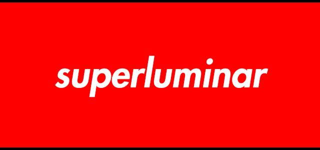 superluminar